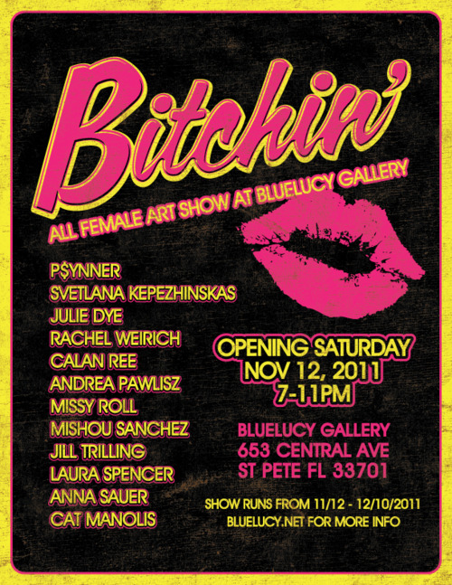 Bitchin' – ALL FEMALE ART SHOW