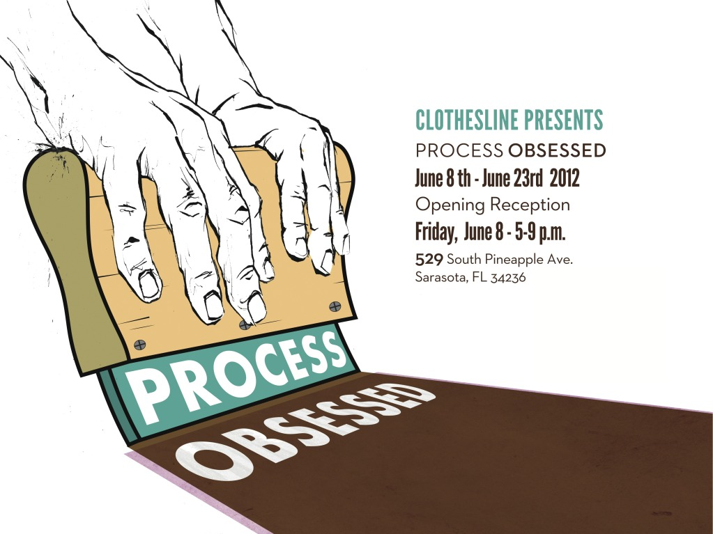Clothesline Presents – Process Obsessed