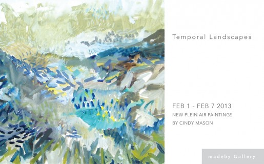 TEMPORAL LANDSCAPES, new plein air paintings by Cindy Mason