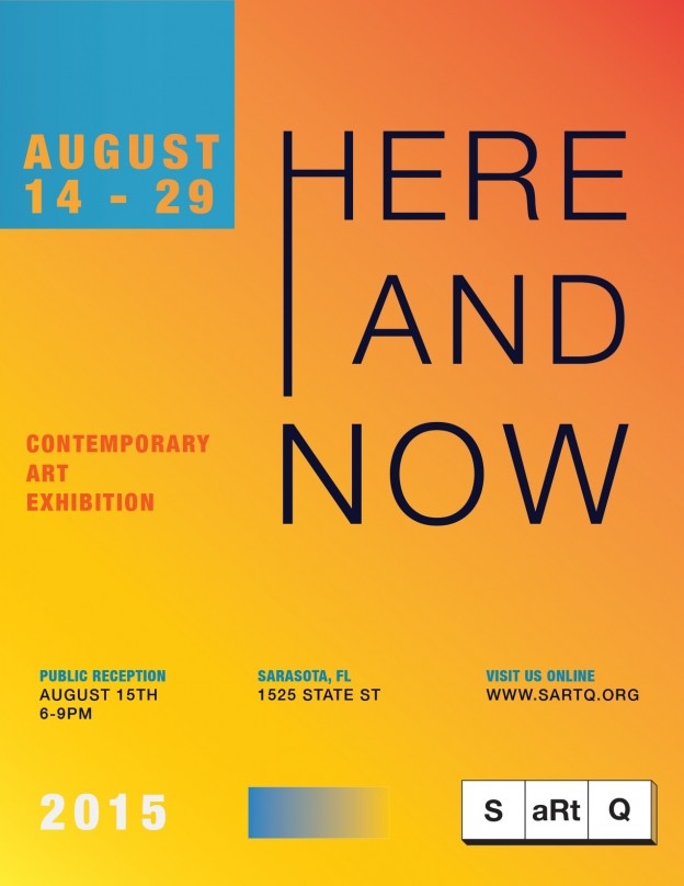 SARTQ: HERE AND NOW #Sarasota #Art